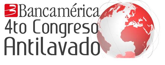 4To Congreso Antilavado de Activos por Bancamérica
