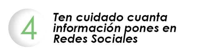 Ten cuidado cuanta información pones en Redes Sociales